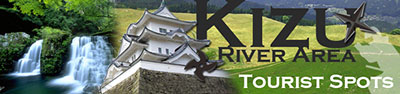 Kizu River Area Tourismt Spots